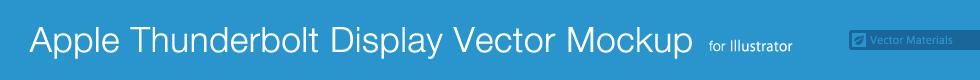 Apple Thunderbolt Display Vector Mockup for Illustrator